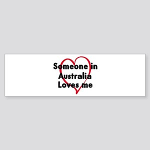Loves me: Australia Bumper Sticker