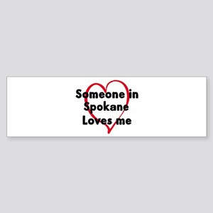 Loves me: Spokane Bumper Sticker