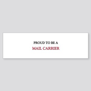 Proud to be a Mail Carrier Bumper Sticker