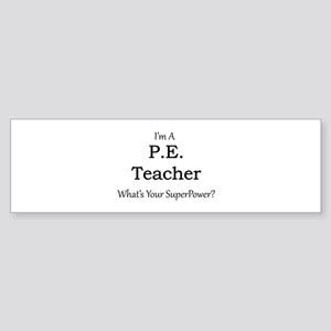 P.E. Teacher Bumper Sticker