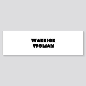 Warrior Woman Bumper Sticker