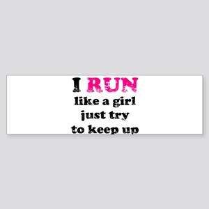 I run like a girl just try to Sticker (Bumper)