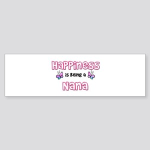 Happiness Is Being A Nana Bumper Sticker
