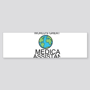 Worlds Greatest Medical Assistant Bumper Sticker