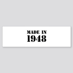 Made in 1948 Bumper Sticker