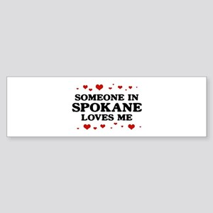Loves Me in Spokane Bumper Sticker