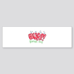 Burp!(Excuse Me) Sticker (Bumper)