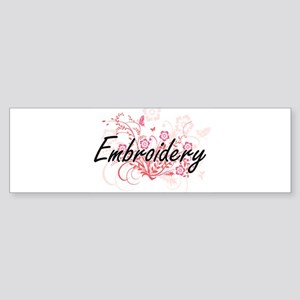 Embroidery Artistic Design with Flo Bumper Sticker