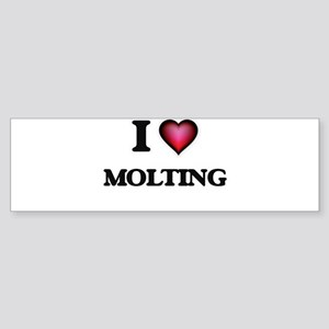 I Love Molting Bumper Sticker