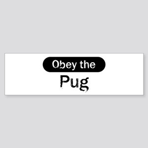 Obey the Pug Bumper Sticker