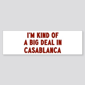 Big Deal in Casablanca Bumper Sticker