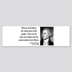Thomas Jefferson 22 Bumper Sticker
