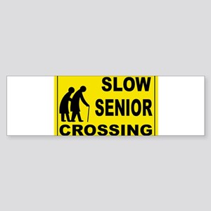 SLOW SENIOR CROSSING Bumper Sticker