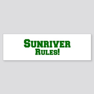 Sunriver Rules! Bumper Sticker