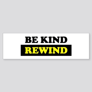 Be Kind Rewind Sticker (Bumper)