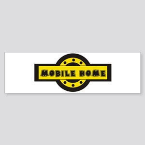 Mobile home Bumper Sticker