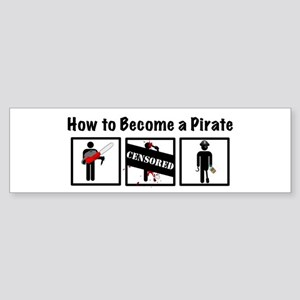 How to Become a Pirate Sticker (Bumper)