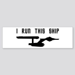 I Run This Ship Sticker (Bumper)