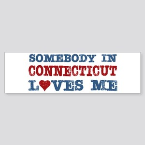 Somebody in Connecticut Loves Me Bumper Sticker
