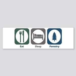 Eat Sleep Forestry Bumper Sticker