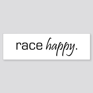 Race Happy Bumper Sticker