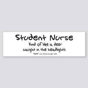 Deer in Headlights Student Nurse Bumper Sticker
