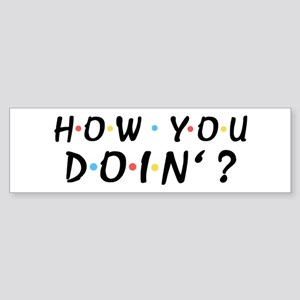 'How You Doin'?' Sticker (Bumper)