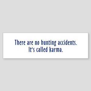 Hunting Accidents Bumper Sticker