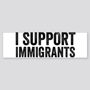 I Support Immigrants Resist Anti Donald Trump Bump