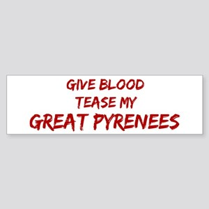 Tease aGreat Pyrenees Bumper Sticker