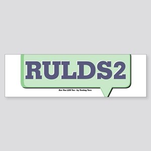 RULDS2 - Are You LDS Too Text Sticker (Bumper)