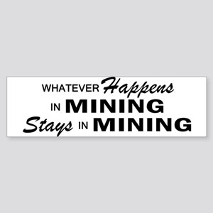 Whatever Happens - Mining Sticker (Bumper)
