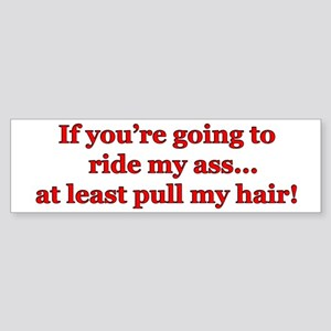 """Pull My Hair"" Bumper Sticker"