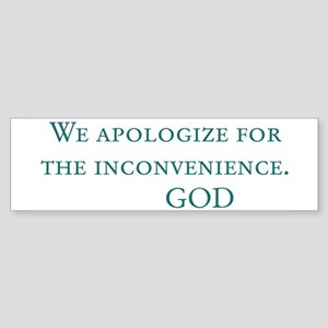God's Last Message Bumper Sticker