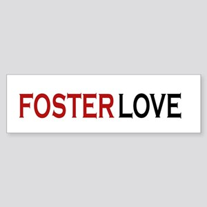 Foster love Bumper Sticker