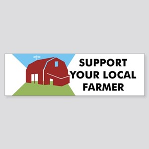 Support Your Local Farmer Bumper Sticker