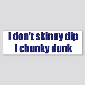 Chunky Dunk Bumper Sticker