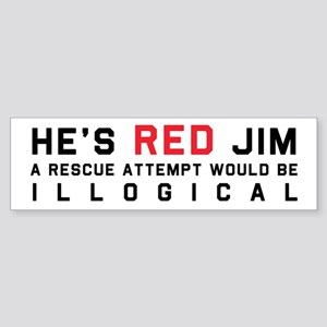 He's Red Jim Sticker (Bumper)