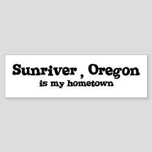Sunriver - Hometown Bumper Sticker