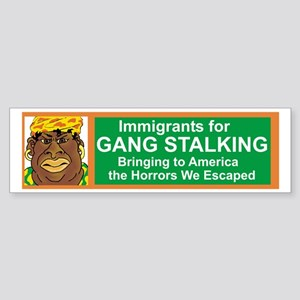 Gang Stalker #4 Sticker (Bumper)