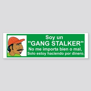Gang Stalker #1 Sticker (Bumper)
