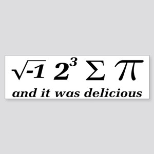 I Ate Some Delicious Pi Math Joke Sticker (Bumper)