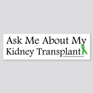 Ask Me Kidney Bumper Sticker