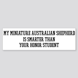 Smart My Miniature Australian Bumper Sticker