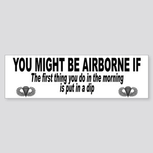 You might be Airborne ..