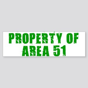 AREA 51 SHIRT PROPERTY OF ARE Bumper Sticker
