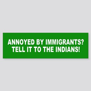 IMMIGRANTS Bumper Sticker