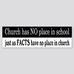 No Facts in Church Sticker (Bumper)