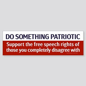Do Something Patriotic Bumper Sticker