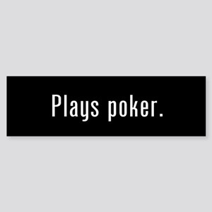 Poker Player Black Bumper Sticker